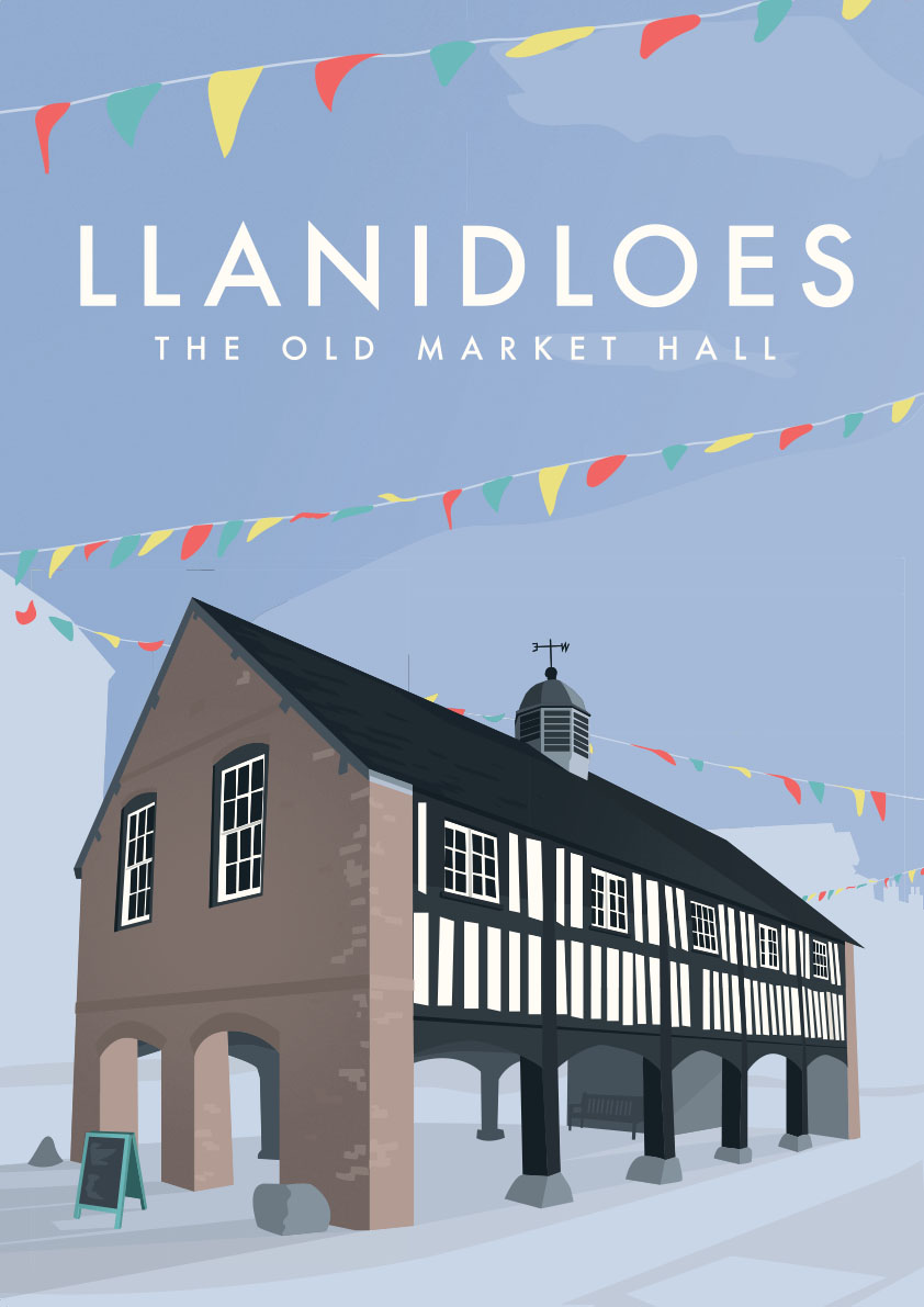 Llanidloes Market Hall - Wales Tourim Poster